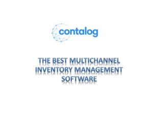 Contalog Review – A 360 degree view of a new-age omnichannel commerce solution
